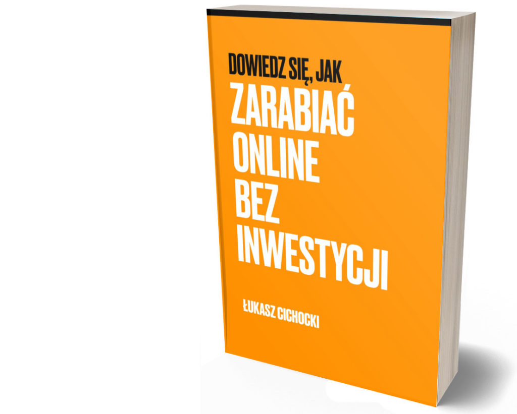 Dowiedz się jak zarabiać online bez inwestycji